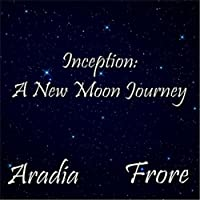 Inception: A New Moon Journey
