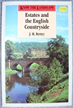 Estates in the English Countryside (Know the Landscape) by J.H. Bettey (1993-04-05)