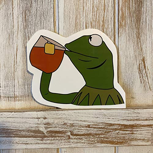 Kermit None Of My Business Meme Sticker - Kermit Tea Meme Sticker - Kermit Meme - Kermit Tea Meme - Kermit Decal