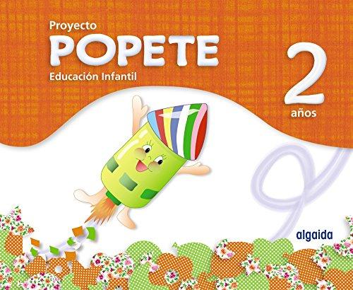 Proyecto Educación Infantil. Popete 2 años Algaida. Primer Ciclo - 9788498777185