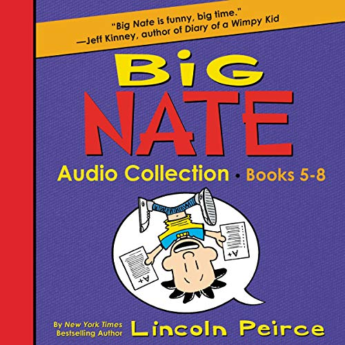 Big Nate Audio Collection: Books 5-8 cover art