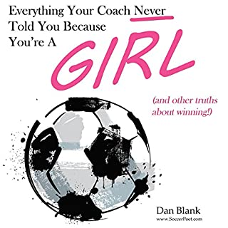 Everything Your Coach Never Told You Because You're a Girl audiobook cover art