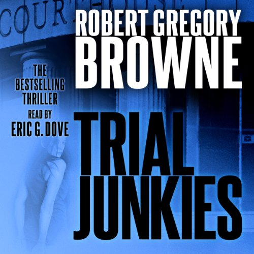 Trial Junkies audiobook cover art