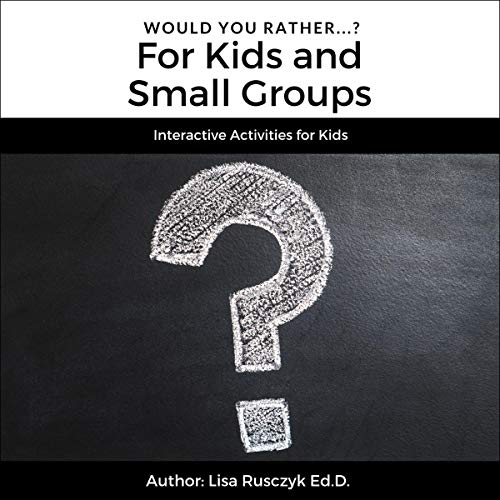 Would You Rather?: For Kids and Small Groups cover art