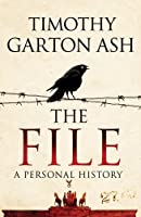 The File: A Personal History by Timothy Ash(1905-07-01)
