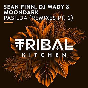 Pasilda (Remixes Pt. 2) [Radio Edits]