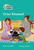 Level 3 - Croc Knows! (Collins Peapod Readers)