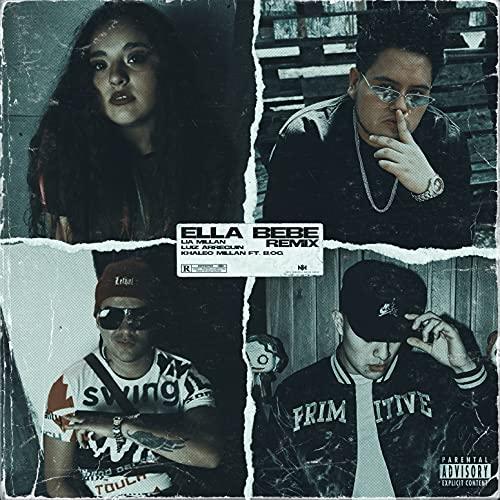 Ella Bebe (Remix) [Explicit]