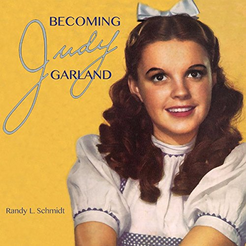 Becoming Judy Garland audiobook cover art