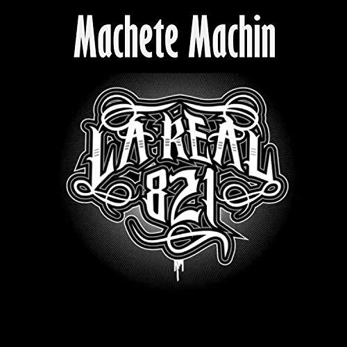 Machete Machin [Explicit]