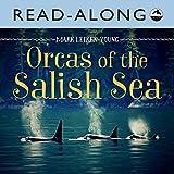 Orcas of the Salish Sea Read-Along (English Edition)
