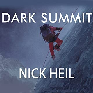 Dark Summit     The True Story of Everest's Most Controversial Season              By:                                                                                                                                 Nick Heil                               Narrated by:                                                                                                                                 David Drummond                      Length: 8 hrs and 35 mins     630 ratings     Overall 4.2