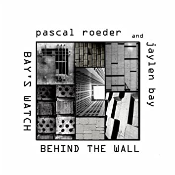Behind The Wall / Bay's Watch