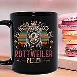 Los perros son geniales, pero la regla de Rottweiler, divertida taza de cerámica, tazas de café gráficas, tazas negras, tapas de té, novedad personalizada, 11 oz