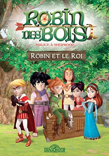 Robin des bois - Robin et Le Roi - Lecture roman jeunesse - Dès 7 ans (1)