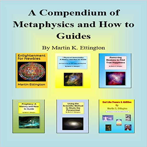 A Compendium of Metaphysics and How-to Guides audiobook cover art