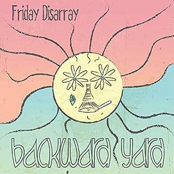 Friday Disarray