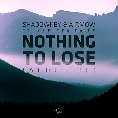 Shadowkey, Airmow & Chelsea Paige
