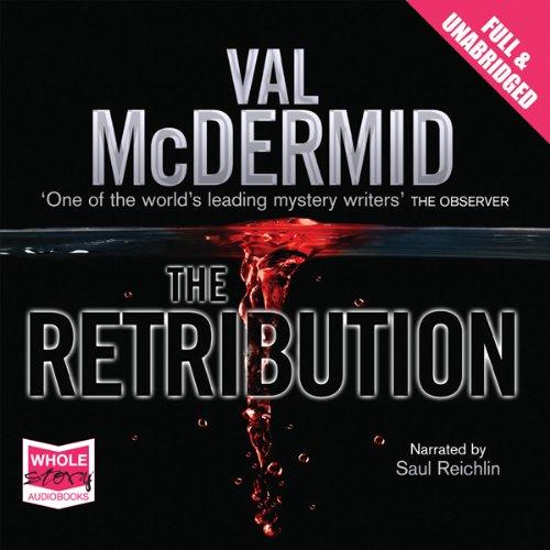 The Retribution: A Tony Hill & Carol Jordan Novel