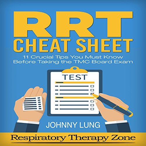 Respiratory Study Guide: RRT Cheat Sheet audiobook cover art