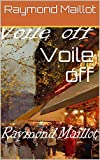 Voile off (French Edition)