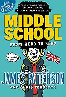 Middle School: From Hero to Zero (Middle School (10))