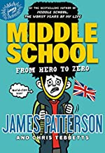 Middle School: From Hero to Zero (Middle School, 10)