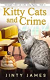 Kitty Cats and Crime: A Norwegian Forest Cat Café Cozy Mystery – Book 6 (English Edition)