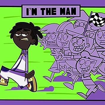 I'm the Man!