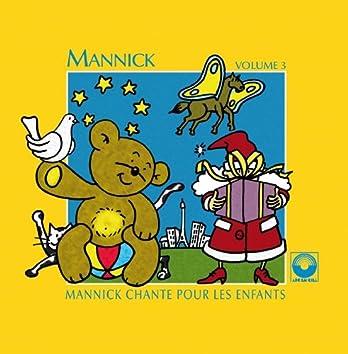 Mannick chante pour les enfants, Vol. 3