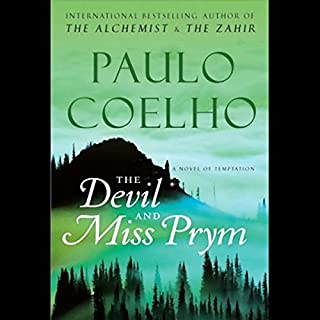 The Devil and Miss Prym     A Novel of Temptation              By:                                                                                                                                 Paulo Coelho                               Narrated by:                                                                                                                                 Linda Emond                      Length: 4 hrs and 30 mins     295 ratings     Overall 4.1