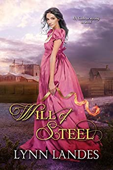 Will of Steel by [Lynn Landes]