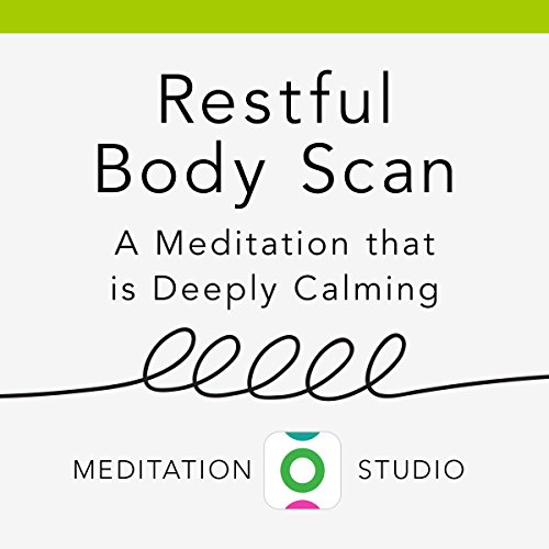 Restful Body Scan: A Deeply Calming Meditation audiobook cover art