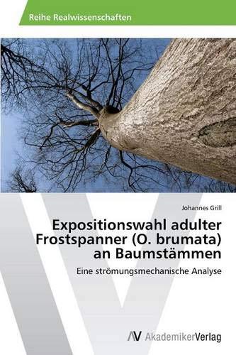 Expositionswahl adulter Frostspanner (O. brumata) an Baumstämmen: Eine strömungsmechanische Analyse