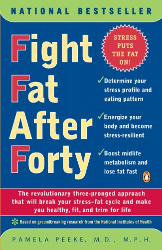 Fight Fat After Forty Kindle Edition By Peeke Pamela Health Fitness Dieting Kindle Ebooks Amazon Com