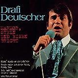 Songtexte von Drafi Deutscher - Marmor, Stein und Eisen bricht