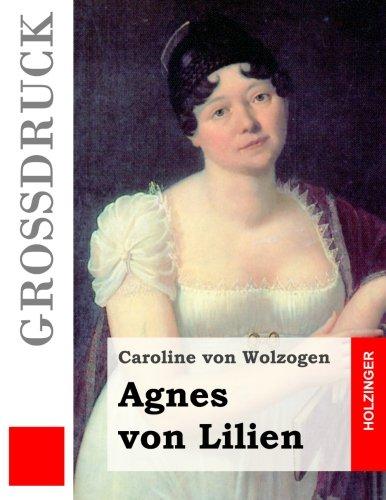 Agnes von Lilien (Großdruck)
