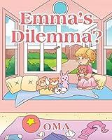 Emma's Dilemma?