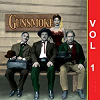 Gunsmoke, Vol. 1 audio book