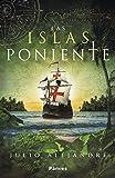 Las islas de poniente (Histórica)