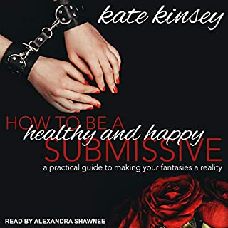 How to Be a Healthy and Happy Submissive cover art