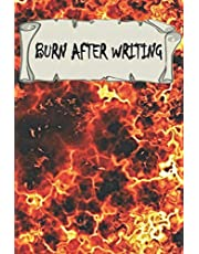 Burn After Writing: PAPERBACK, burn after writing, writing books, burn book journal
