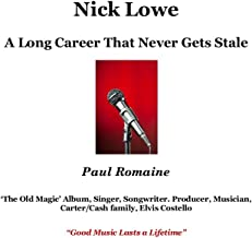 Nick Lowe: A Long Career That Never Gets Stale