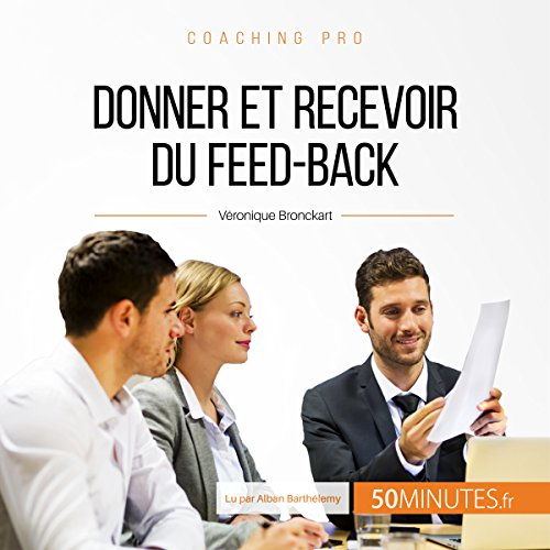 Donner et recevoir du feed-back audiobook cover art