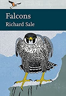 Falcons (Collins New Naturalist Library)