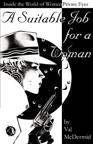 A Suitable Job for a Woman: Inside the World of Private Eyes