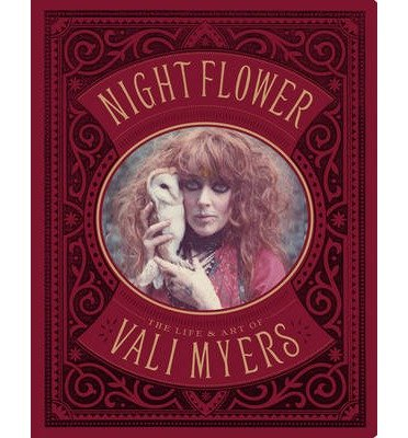 Nightflower: The Life and Art of Vali Myers (Paperback) - Common