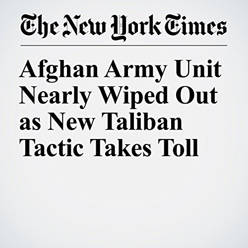 Afghan Army Unit Nearly Wiped Out as New Taliban Tactic Takes Toll copertina