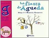 La fiesta de Águeda: Juega con la g (gue, gui, güe, güi) (Castellano - A Partir De 3 Años - Libros Didácticos - El Zoo De Las Letras)
