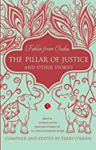 Fables From India: The Pillar of Justice